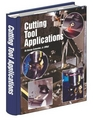 Cutting Tool Applications by George Scneider, Jr